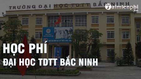 hoc phi dai hoc the duc the thao bac ninh