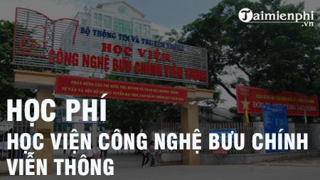 hoc phi hoc vien cong nghe buu chinh vien thong