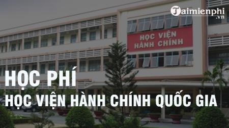 hoc phi hoc vien hanh chinh quoc gia