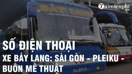 Số điện thoại xe Bảy Lang: Sài Gòn - Pleiku - Gia Lai