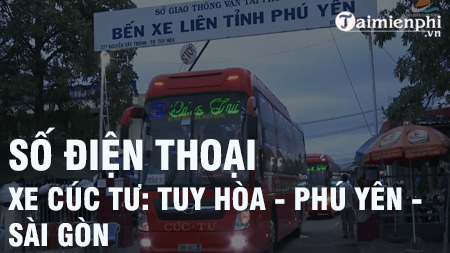 Số điện thoại xe Cúc Tư: Tuy Hòa, Phú Yên - Sài Gòn