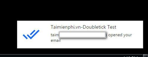 Cách theo dõi xem ai đã mở Email của bạn trong Gmail với Doubletick