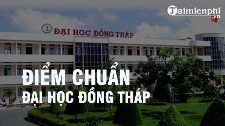 diem chuan dai hoc dong thap