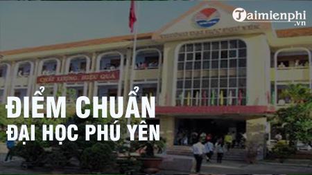 diem chuan dai hoc phu yen