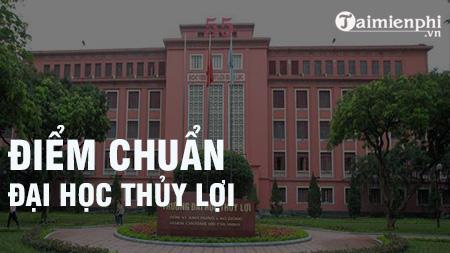 diem chuan dai hoc thuy loi