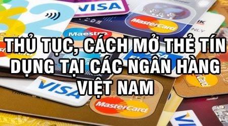 thu tuc cach mo the tin dung tai cac ngan hang viet nam
