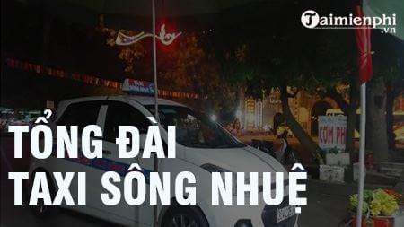 tong dai taxi song nhue sdt hotline