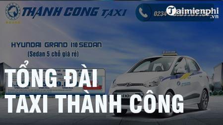 tong dai taxi thanh cong sdt hotline