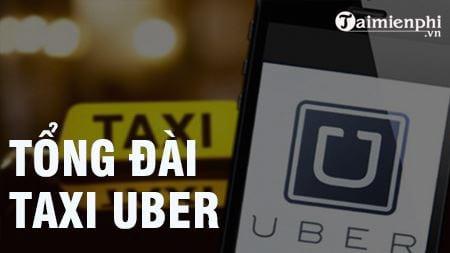 tong dai uber sdt hotline