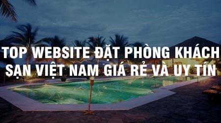 top website dat phong khach san viet nam gia re va uy tin