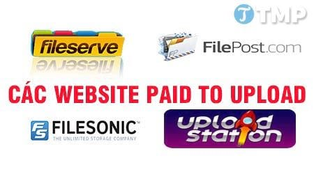 list website paid to upload uy tin