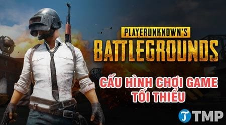 cau hinh may tinh choi playerunknown s battlegrounds system requirements