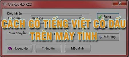 nhung cach go tieng viet co dau tren may tinh