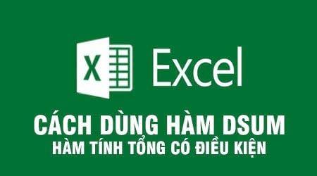 Hàm Dsum trong Excel