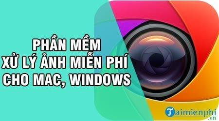 phan mem xu ly anh mien phi cho mac windows
