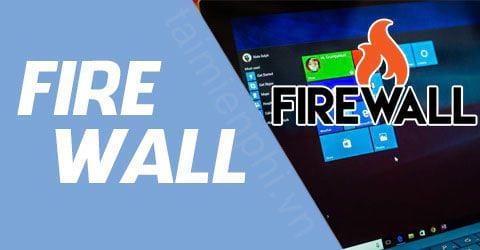 chinh sua firewall rules tren windows 10