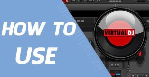 cach su dung virtual dj