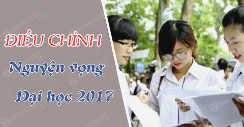 thoi gian dieu chinh nguyen vong dai hoc 2017