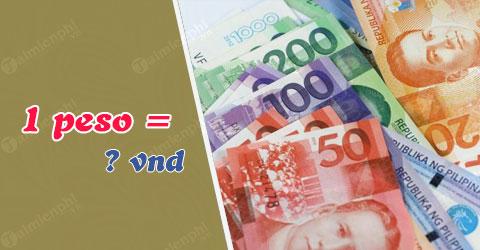 1 peso philippine bang bao nhieu tien viet nam vnd