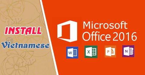 Cách cài tiếng Việt cho Office 2016 0