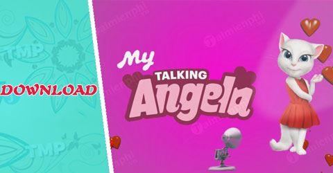 tai my talking angela cho dien thoai android iphone o dau