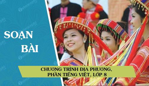 soan bai chuong trinh dia phuong phan tieng viet lop 8