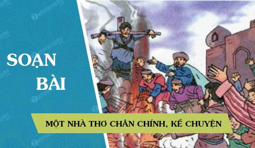 soan bai mot nha tho chan chinh ke chuyen