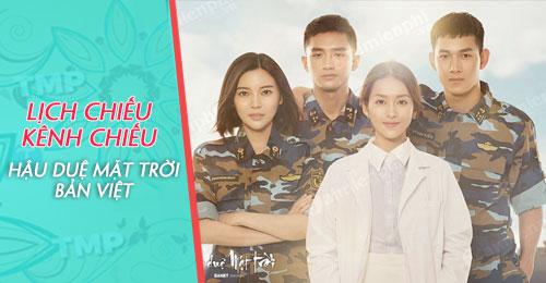 Lịch chiếu phim Hậu Duệ Mặt Trời bản Việt, xem ở đâu? kênh nào chiếu? 0
