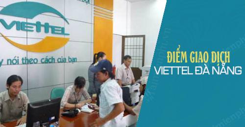 Các điểm giao dịch Viettel tại Đà Nẵng mới nhất