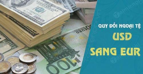 doi usd sang eur 1 usd bang bao nhieu euro