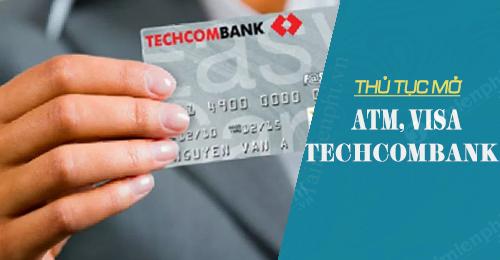 thu tuc mo atm visa techcombank