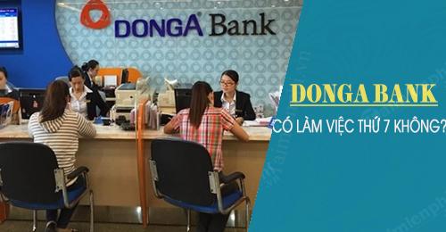 donga bank co lam viec thu 7 cn khong