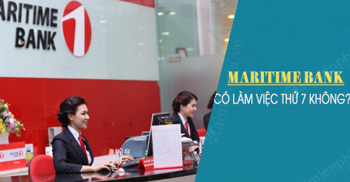 maritime bank co lam viec thu 7 cn khong
