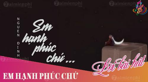 loi bai hat em hanh phuc chu