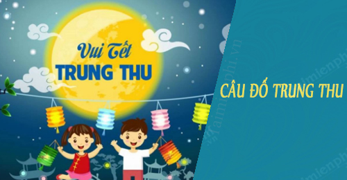 cau do trung thu co dap an