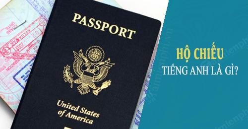 ho chieu tieng anh la gi passport