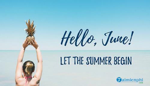 Chào tháng 6, Status, câu nói hay tháng sáu 2