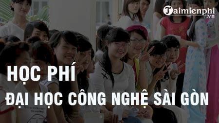 hoc phi dai hoc cong nghe sai gon 2016 2017