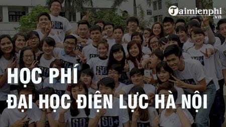 hoc phi dai hoc dien luc ha noi 2016 2017
