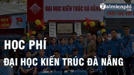 hoc phi dai hoc kien truc da nang 2016 2017