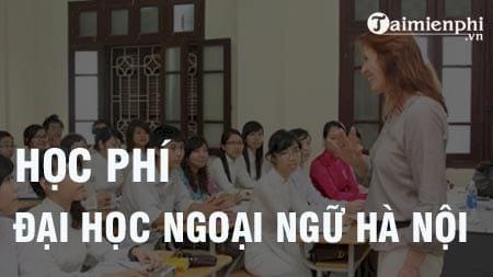 hoc phi dai hoc ngoai ngu ha noi 2016 2017