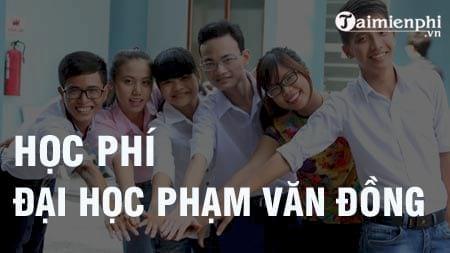 hoc phi dai hoc pham van dong 2016 2017
