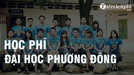 hoc phi dai hoc phuong dong 2016 2017