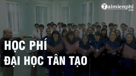 hoc phi dai hoc tan tao 2016 2017