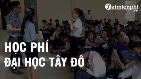 hoc phi dai hoc tay do 2016 2017