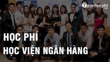 hoc phi hoc vien ngan hang 2016 2017