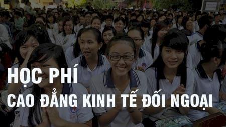hoc phi truong cao dang kinh te doi ngoai 2016 2017