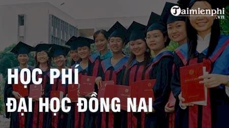 hoc phi truong dai hoc dong nai 2016 2017