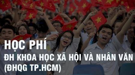 hoc phi truong dai hoc khoa hoc xa hoi va nhan van dhqg tp hcm 2016 2017 la bao nhieu