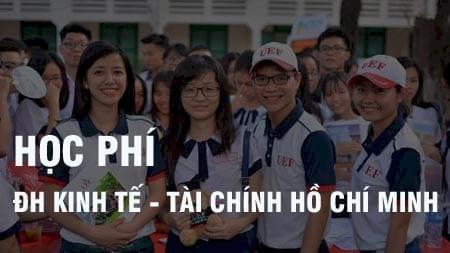 Học phí trường đại học Kinh Tế - Tài chính Hồ Chí Minh 2020 là bao nhiêu?